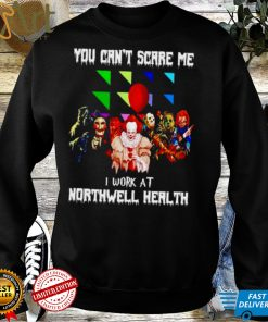 Horror Halloween you cant scare me I work at Northwell Health shirt