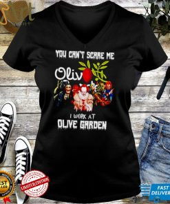 Horror Halloween you cant scare me I work at Olive Garden shirt