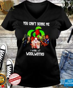 Horror Halloween you cant scare me I work at Woolworths shirt