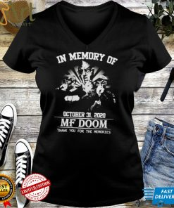 In memory of October 31 2020 MF Doom thank you for the memories shirt